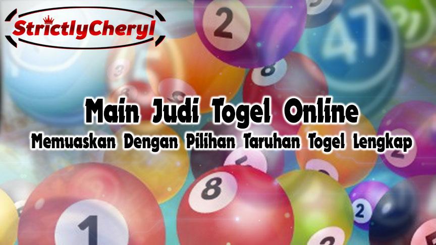 Judi Togel Online Memuaskan Dengan Pilihan Taruhan Togel Lengkap